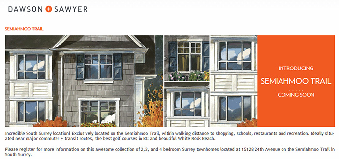 An introduction to the Dawson Sawyer Semiahmoo Trail Surrey townhome project coming soon.