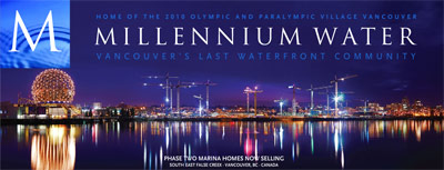 The waterfront Vancouver Millennium Water False Creek condos will be sold after the 2010 Winter Olympic Games in May 2010.